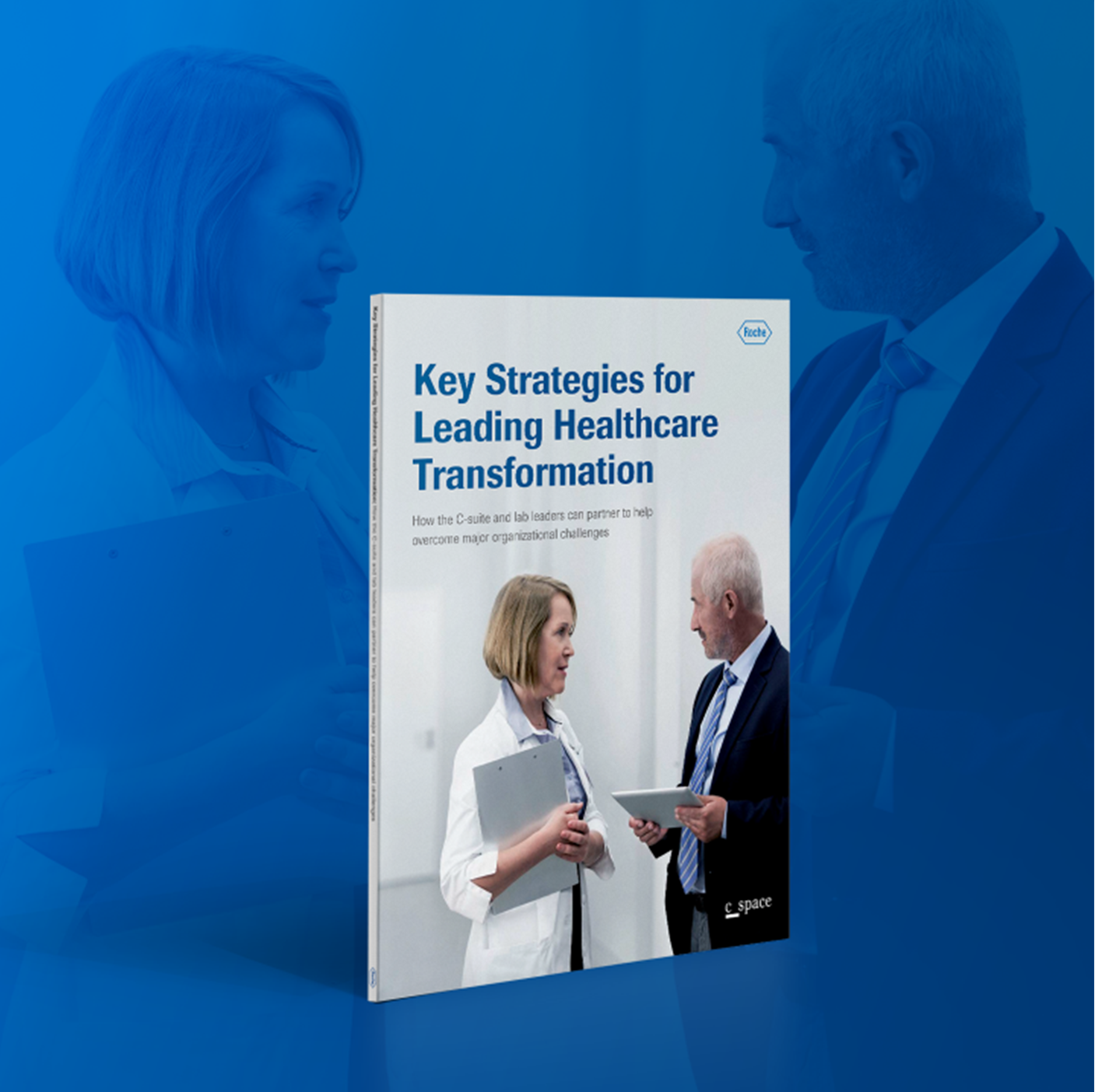 Key Strategies for leading healthcare transformation