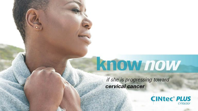 Know now if she is progressing toward cervical cancer with CINtec® PLUS